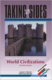 Taking Sides: Clashing Views on Controversial Issues in World Civilizations