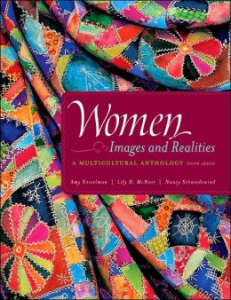 an analysis of women images and realities by amy kesselman lily d mcnair and nancy schniedewind Studying the history of chinese and japanese women provides american students with a thematic approach to asian studiesthis paper reflects on the challenges i face in teaching women's histories in china and japanit also discusses the pedagogy and sources i use in teaching the coursethe paper argues that teaching the history of women.