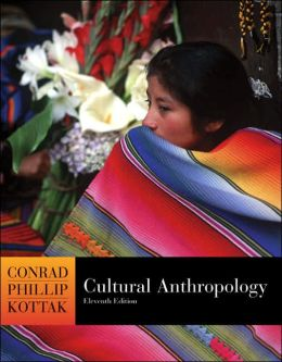 Cultural Anthropology, with Living Anthropology Student CD and PowerWeb