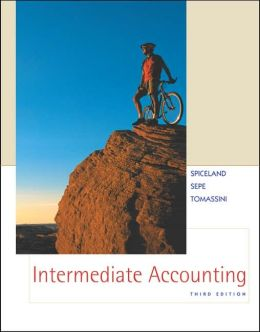 Intermediate Accounting: Updated Third Edition with NetTutor/Alternate Exercises and Problems for use with Updated Third Edition
