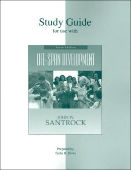 Student Study Guide for use with: Life-Span Development
