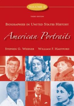 American Portraits: Biographies in United States History, Volume 2