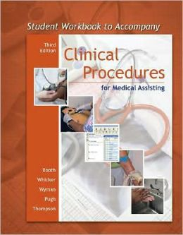 Student Workbook to accompany Clinical Procedures for Medical Assisting