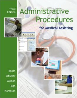 Administrative Procedures for Medical Assisting with Student CD
