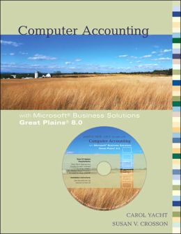 Computer Accounting with Microsoft Great Plains 8.0 with Software CD