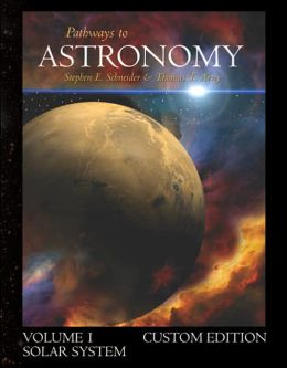 Pathways to Astronomy: Solar System: Volume 1 (with Starry Nights Pro CD-ROM)