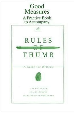 Good Measures: A Practice Book to Accompany Rules of Thumb, Seventh Edition