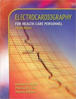 Electrocardiography for Health Care Personnel w/Student CD-ROM