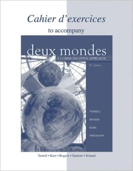 Workbook/Lab Manual to accompany Deux mondes: A Communicative Approach