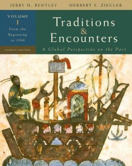 Traditions and Encounters: From the Beginning to 1500