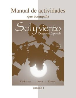 Workbook/Lab Manual (Manual de actividades) Volume A to accompany Sol y viento