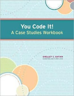 You Code It! A Case Studies Workbook