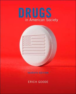 Drugs in American Society