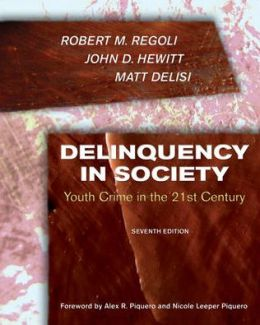 Delinquency in Society: Youth Crime in the 21st Century
