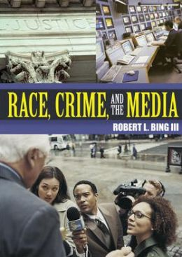 Race, Crime and the Media