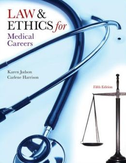 Law & Ethics for Medical Careers