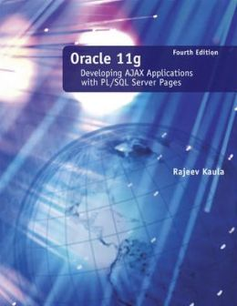Oracle 11g: Developing AJAX Applications with PL/SQL Server Pages