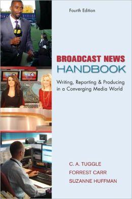 Broadcast News Handbook