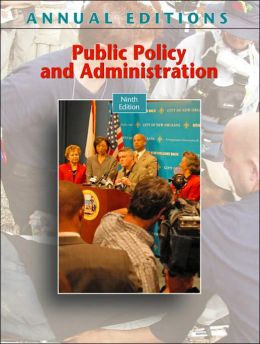 Annual Editions: Public Policy and Administration