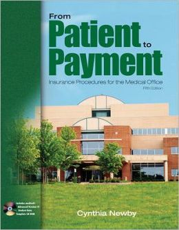 From Patient to Payment: Insurance Procedures for the Medical Office