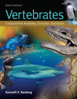 Vertebrates: Comparative Anatomy, Function, Evolution