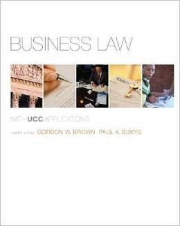 Business Law with UCC Applications, Student Edition