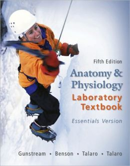 Anatomy and Physiology Laboratory Textbook, Essentials Version