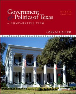 Government and Politics of Texas: A Comparative View