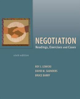 Negotiation: Readings, Exercises, and Cases