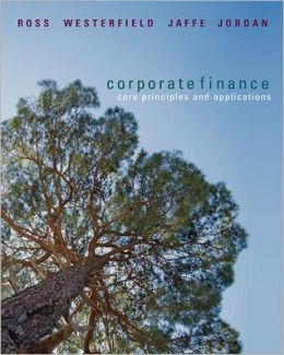 Corporate Finance: Core Principles & Applications