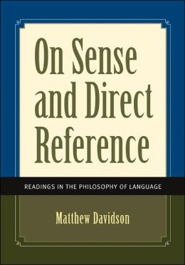 On Sense and Direct Reference: Readings in the Philosophy of Language