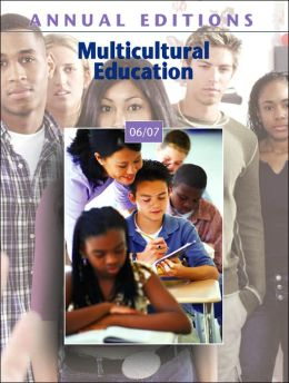 Annual Editions: Multicultural Education 06/07