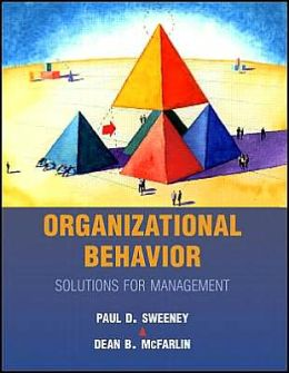 Organizational Behavior: Solutions for Management