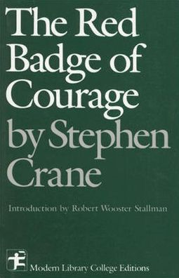 The Red Badge of Courage (Modern Library College Edition)