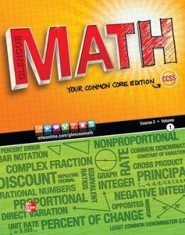 Glencoe Math Course 2, Student Edition, Volume 1