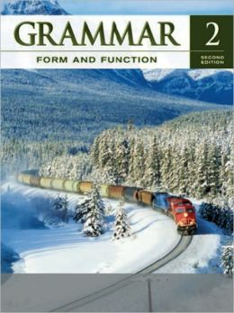 Grammar Form and Function Level 2 Student Book 2nd Edition