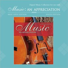 Kamien's Music: Music an Appreciation Brief