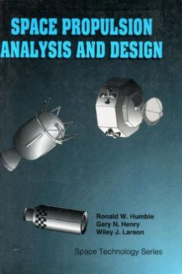 Space Propulsion Analysis and Design with Website