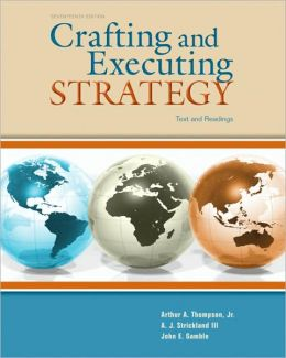 Crafting & Executing Strategy: Text and Readings