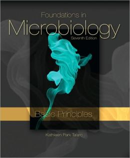 Foundations in Microbiology, Basic Principles