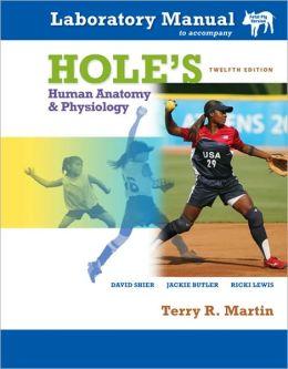 Laboratory Manual t/a Hole's Human Anatomy & Physiology Fetal Pig Version