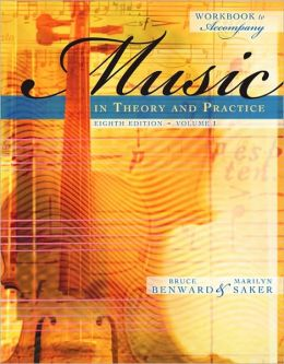 Workbook to Accompany Music in Theory and Practice