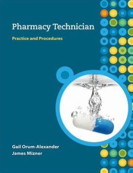 MP Pharmacy Technician: Practice and Procedures w/Student CD