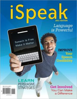iSpeak: Public Speaking for Contemporary Life: 2011