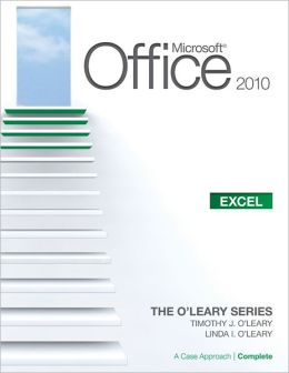 Microsoft Excel 2010: A Case Approach, Complete