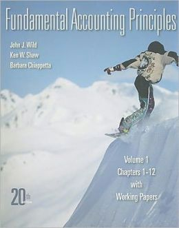 Fundamental Accounting Principles, Volume 1: Chapter 1-12 with Working Papers