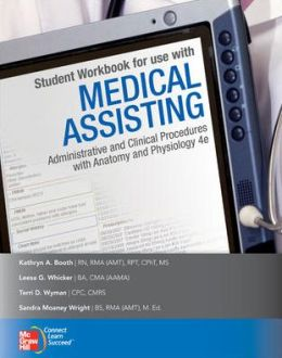 Student Workbook for use with Medical Assisting: Administrative and Clinical Procedures with Anatomy & Physiology