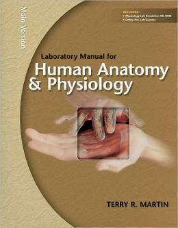 Laboratory Manual for Human A&P: Main Version w/PhILS 3.0 CD
