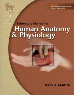 Human Anatomy and Phys. Lab. Manual -Pig - With CD