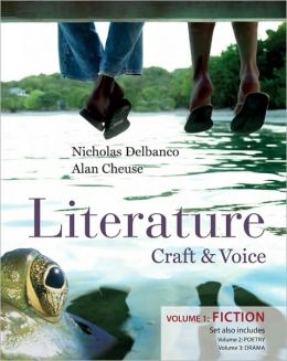 Literature: Craft and Voice (Fiction, Poetry, Drama): Three Volume Set with Connect Literature Access Card
